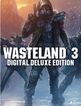 Wasteland 3: Digital Deluxe Edition (2020) (RePack от Chovka) PC