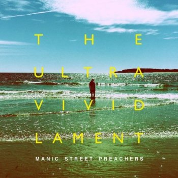Manic Street Preachers - The Ultra Vivid Lament [Deluxe Edition] (2021) FLAC